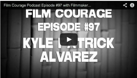 Film_Courage_Podcast_Filmmaker_Kyle_Patrick_Alvarez_Easier_With_Practice_C.O.G._Film_Independent_Spirit_Award_Winner