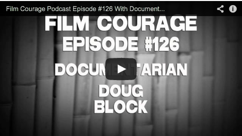 Film_Courage_Podcast_Episode_With Documentary_Filmmaker_Doug_Block_D-Word_The_Kids_Grow_Up_Empty_Nest