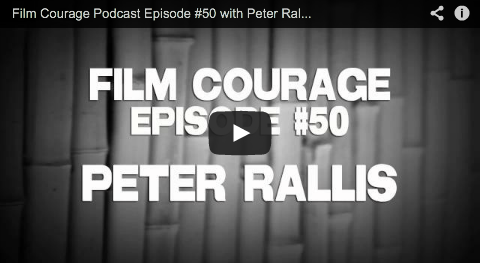 Film Courage Podcast Episode #50 with Peter Rallis of MOVIE BUZZ RallisP Youtube Movie Buzz Indy Mogul