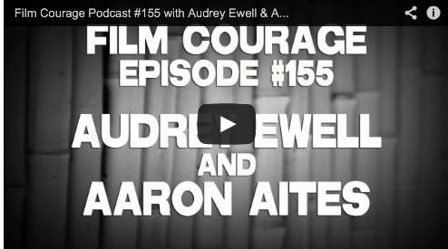 Film Courage Podcast #155 with Audrey Ewell & Aaron Aites 99% The Occupy Wall Street Collab Film Couage OWS Activist