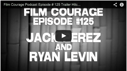 Film_Courage_Podcast_Episode_Jack_Perez_Filmmaker_Ryan_Levin_Trailer_Hitch_Cinefix_Youtube_Mega_Shark_Versus_Octopus