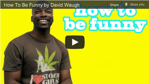 How To Be Funny by David Waugh Film Courage2