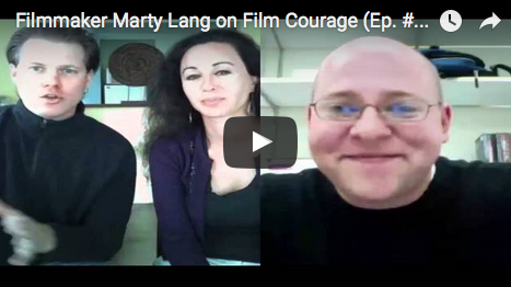 Filmmaker_Marty_Lang_on_FilmCourage_Podcast_Rising_Star_Movie_Filmmaker_CT