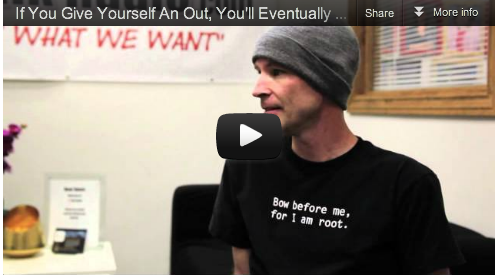 If You Give Yourself An Out, You'll Eventually Take It by Jonathan Schiefer_Film_Courage