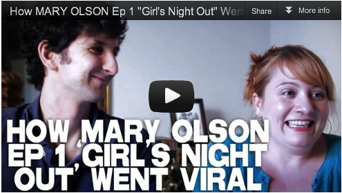 "How MARY OLSON Ep 1 ""Girl's Night Out"" Went Viral by Etta Devine & Gabriel Diani_Film_Courage"