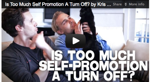 Is Too Much Self Promotion A Turn Off? by Kris Lemche & Joey Kern Film Courage