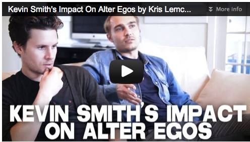 Kevin Smith's Impact On Alter Egos by Kris Lemche & Joey Kern Film Courage