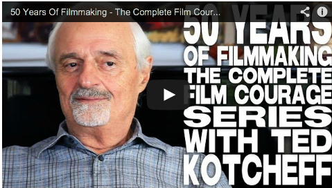 50_Years_Of_Filmmaking_The_Complete_Film_Courage_Series_With_Ted_Kotcheff_filmcourage