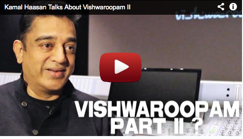 Kamal Haasan Talks About Vishwaroopam II Bollywood Filmmaker Film Courage