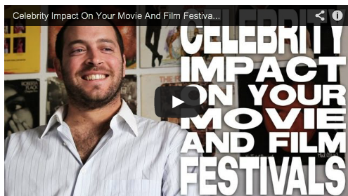 Celebrity Impact On Your Movie And Film Festivals by Daniel Sol Hollyshorts Film Festival Theo Dumont Film Courage