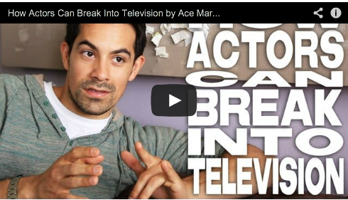 How Actors Can Break Into Television by Ace Marrero Hot Male Actor Film Courage