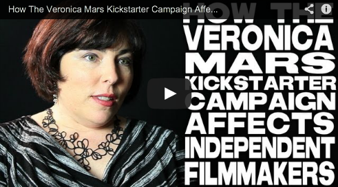 How The Veronica Mars Kickstarter Campaign Affects Independent Filmmakers by Sheri Candler Marketing and Publicity Specialist Film Courage