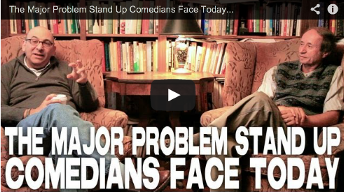 The Major Problem Stand Up Comedians Face Today by Peter Desberg & Jeffrey Davis Film Courage Screenwriting Television Comedy Show Me The Funny