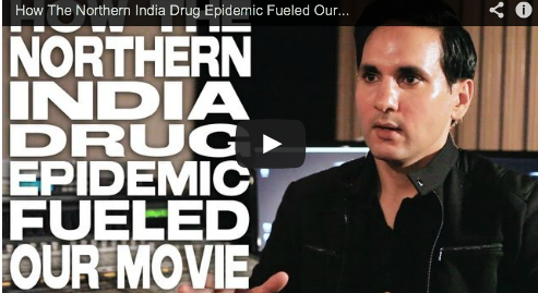 How The Northern India Drug Epidemic Fueled Our Movie by Amar Sidhu Independent Film Courage Actor Doctor