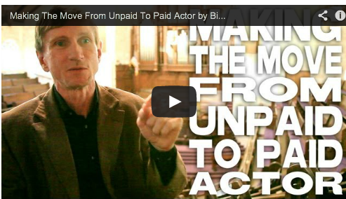 Making The Move From Unpaid To Paid Actor by Bill Oberst Jr. Film Courage Audition Casting Director Hollywood
