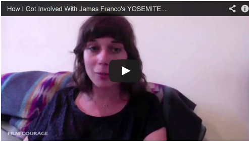 How I Got Involved With James Franco's YOSEMITE by Gabrielle Demeestere Palo Alto Stories Film Courage NYU Tisch