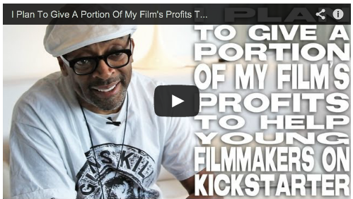 I Plan To Give A Portion Of My Film's Profits To Help Young Filmmakers On Kickstarter by Spike Lee Film Courage Crowdfunding Shes Gotta Have It