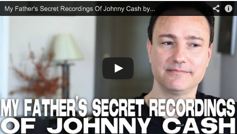 My Father's Secret Recordings Of Johnny Cash by Jonathan Holiff My Father and the Man in Black June Carter Cash Film Courage