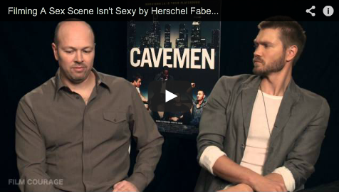 Filming_A_Sex_Scene_Isn't_Sexy_Herschel_Faber_Chad_Michael_Murray_Of_CAVEMEN_filmcourage_Dating_Romantic_Comedy_Cinema