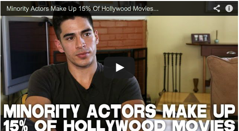 Minority Actors Make Up 15% Of Hollywood Movies by Michael Galante_Man_in_a_Box_filmcourage_acting_advice_tips_audition_casting