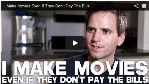 I Make Movies Even If They Don't_Pay_The_Bills_Shane Ryan_Filmcourage_My_Name_is_A_by_Anonymous_Independent_Filmmaker