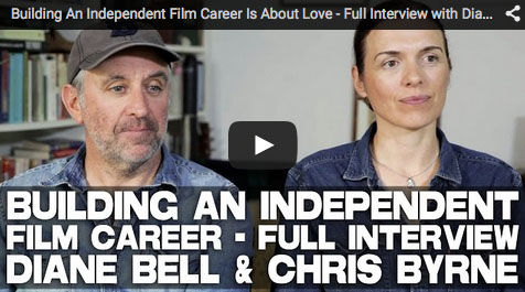 Building_An_Independent_Film_Career_Is_About_Love_Diane_Bell_Chris_Byrne_filmcourage_independent_filmmaking_women_in_film_rebel_heart_film_obselidia_screenwriting