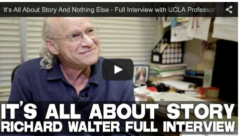 It's All About Story And Nothing Else_UCLA Professor Richard Walter_filmcourage_screenwriting__writing_film_and_television_tips_advice