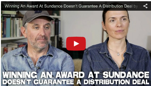 Winning An Award At Sundance Doesn't Guarantee A Distribution Deal by Diane Bell & Chris Byrne_RebelHeartFilms.com_Obselidia_filmcourage_women_in_film_filmmaking_advice