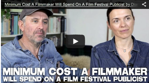 Minimum Cost A Filmmaker Will Spend On A Film Festival Publicist by Diane Bell & Chris Byrne_filmcourage_obselidia_rebelheartfilm_movies