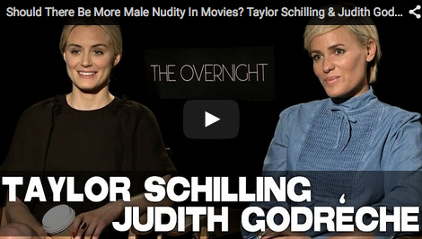 Should_There_Be_More_Male_Nudity_In_Movies?_Taylor_Schilling_Judith_Godrèche_talk_THE_OVERNIGHT_filmcourage_Duplass_brothers_independent_filmmaking