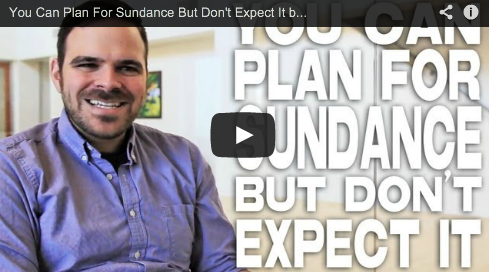 You Can Plan For Sundance But Don't Expect It by Kyle Patrick Alvarez Easier with Practice COG Festivals Film Courage