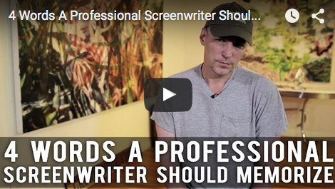 4_Words_A_Professional_Screenwriter_Should_Memorize_Robert_Lawton_CrowdSource_Studios_CEO_filmcourage_script_am_writing_screenwriting_filmmaking