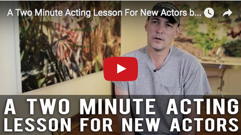A_Two_Minute_Acting_Lesson_For_New_Actors_Robert_Lawton_CrowdSource_Studios CEO_acting_actor_audition_filmcourage