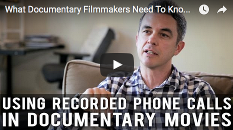 What_Documentary_Filmmakers_Need_To_Know_About_Recorded_Phone_Calls_Jon_Whelan_stink_movie_documentary_filmcourage