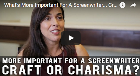 What_More_Important_For_A_Screenwriter_Craft_Or_Charisma_Pilar_Alessandra_filmcourage_story_expo_screenwriting_tips