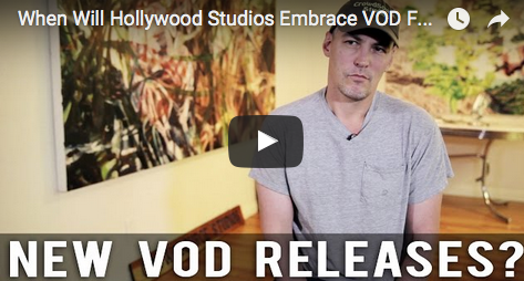 When_Will_Hollywood_Studios_Embrace_VOD_For_New_Releases_Robert_Lawton_CrowdSource_Studios_CEO_distribution_distributor