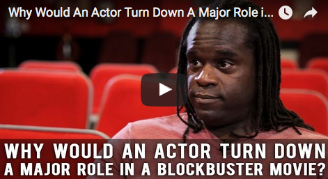 Why_Would_An_Actor_Turn_Down_A_Major_Role_in_A_Blockbuster_Movie_Markus_Redmond_filmcourage_working_actor_acting_advice_film_and_television