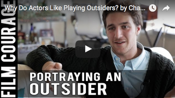 Why_Do_Actors_Like_Playing_Outsiders_Chasen_Schneider_filmcourage_acting_acting_biz