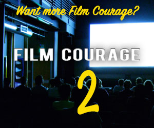 This image has an empty alt attribute; its file name is Film_Courage_2_300x250.jpg