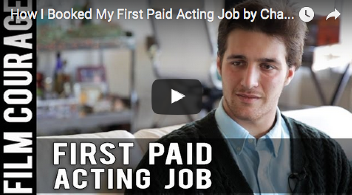 How_I_Booked_My_First_Paid_Acting_Job_Chasen_Schneider_filmcourage_actors_life_audition_film_and_television