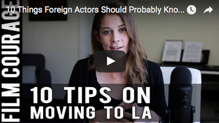 10_Things_Foreign_Actors_Should_Probably_Know_About_Moving_To_Los_Angeles_Alison_Balnar_filmcourage_los_angeles_acting_biz_audition_hollywood