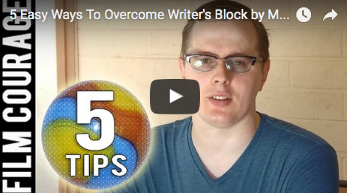 5_Easy_Ways_To_Overcome_Writer's_Block_Matthew_Braney_filmcourage_screenwriting_booktube_booktuber_am_writing_writer