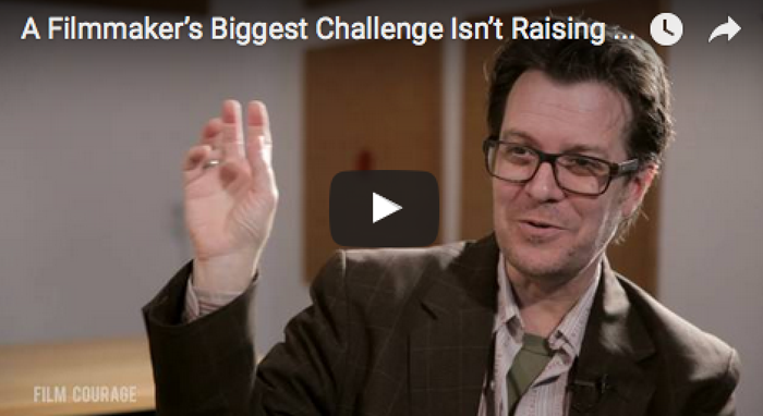 A Filmmaker's Biggest Challenge Isn't Raising Money by Jack Perez_filmcourage_