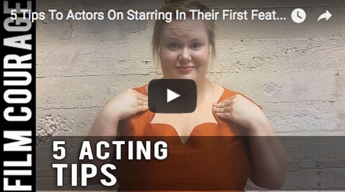 5_tips_to_actors_on_starring_in_their_first_feature_film_jen_ponton_filmcourage_casting_actors_actors_life