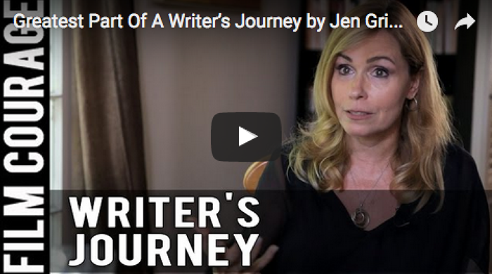 Greatest_Part_Of_A_Writer's_Journey_Jen_Grisanti_filmcourage_writing_booktube_script