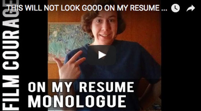 THIS WILL NOT LOOK GOOD ON MY RESUME Monologue by Kelly L Edwards_filmcourage