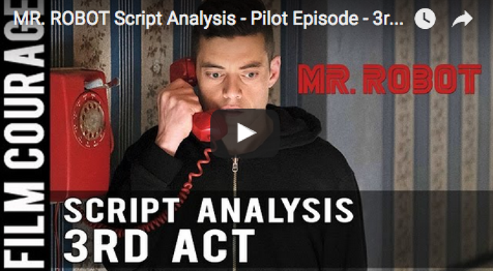 mr_robot_script_analysis_pilot_episode_3rd_act_c_story_irresistible_question_filmcourage_peter_russell_tv_shows_television_series