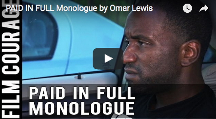paid-in-full-monologue-by-omar-lewis_filmcourage