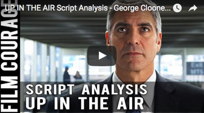 UP_IN_THE_AIR_Script_Analysis_George_Clooney_Character_Breakdown_filmcourage_am_writing_screenplay_movies