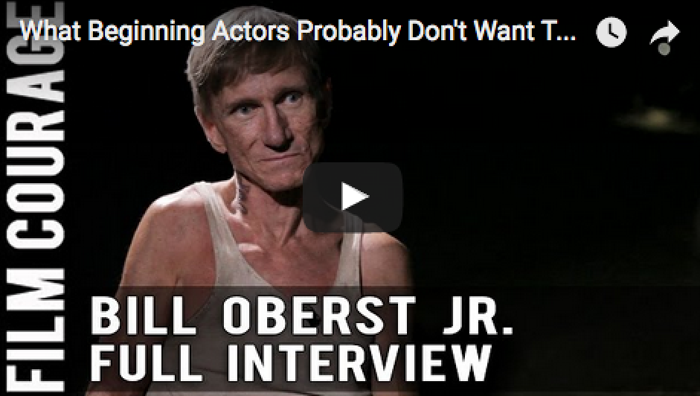 what_beginning_actors_probably_dont_want_to_know_about_hollywood_bill_oberst_jr__filmcourage_actor_acting_biz_audition_los_angeles